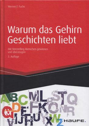 Warum_das_Gehirn_Geschichten_liebt-Werner_Fuchs